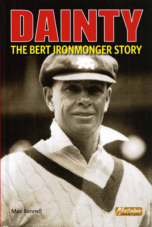 Image for Dainty.  The Bert Ironmonger Story [Signed Copy]