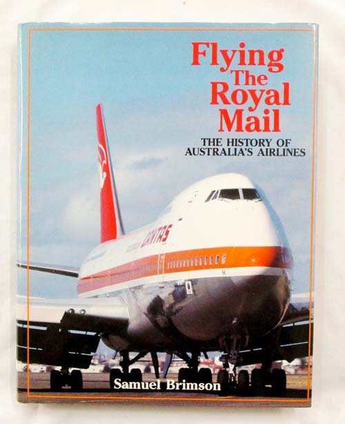 Image for Flying the Royal Mail. The History of Australia's Ailines