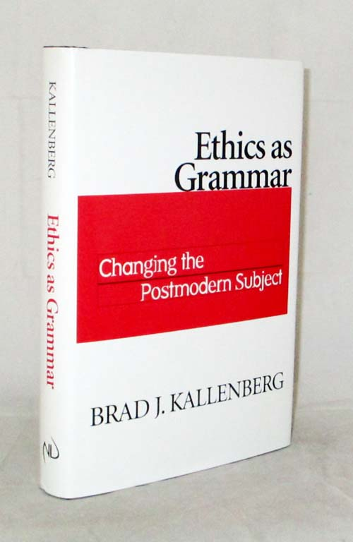 Image for Ethics as Grammar. Changing the Postmodern Subject