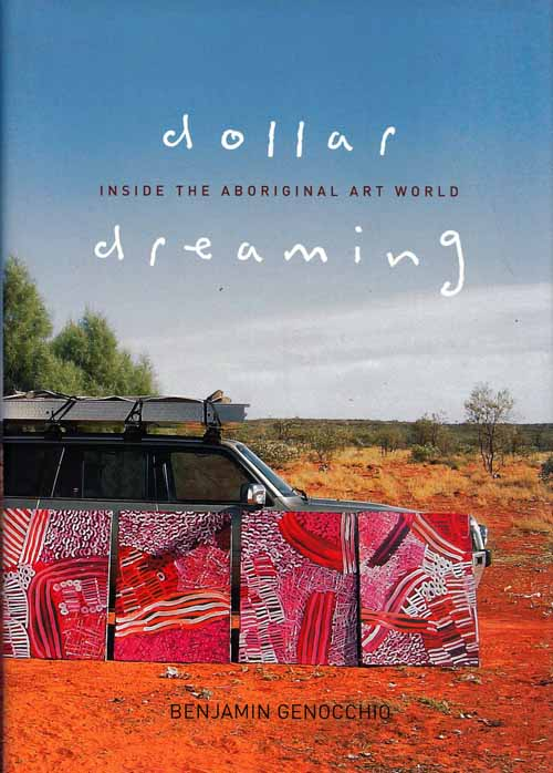 Image for Dollar Dreaming.  Inside the Aboriginal Art World