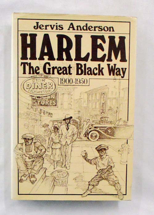 Image for Harlem The Great Black Way 1900-1950