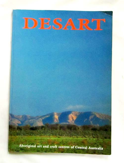 Image for Desart Aboriginal art and craft centres of Central Australia