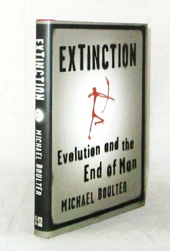 Image for Extinction Evolution and the End of Man