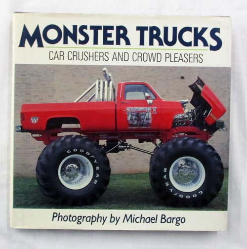 Image for Monster Trucks.  Car Crushers and Crowd Pleasers