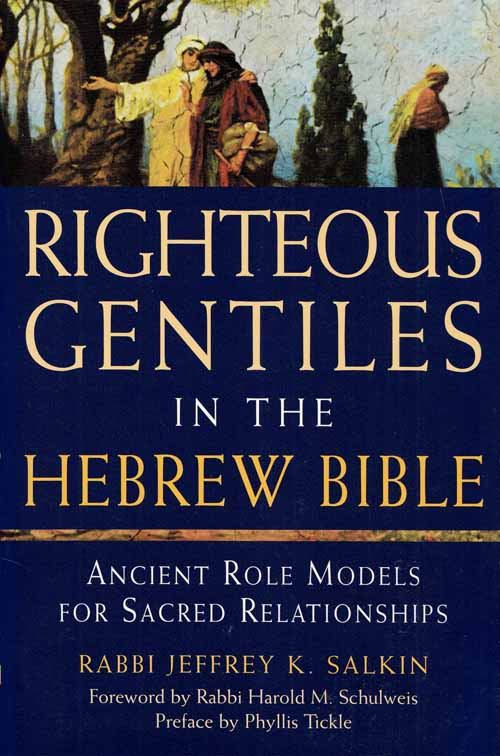 Image for Righteous Gentiles in the Hebrew Bible.  Ancient Role Models for Sacred Relationships