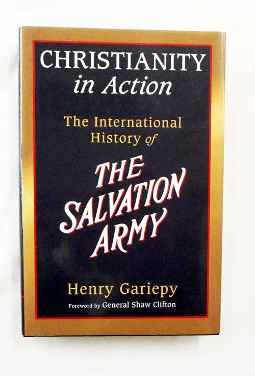 Image for Christianity in Action The International History of the Salvation Army (Signed by Author)