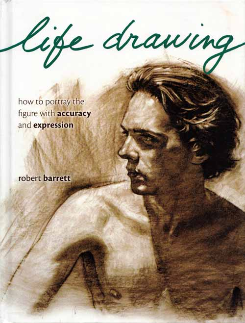 Image for Life Drawing.  How to portray the figure with accuracy and expression
