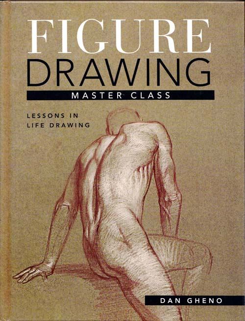 Image for Figure Drawing Master Class Lessons in Life Drawing