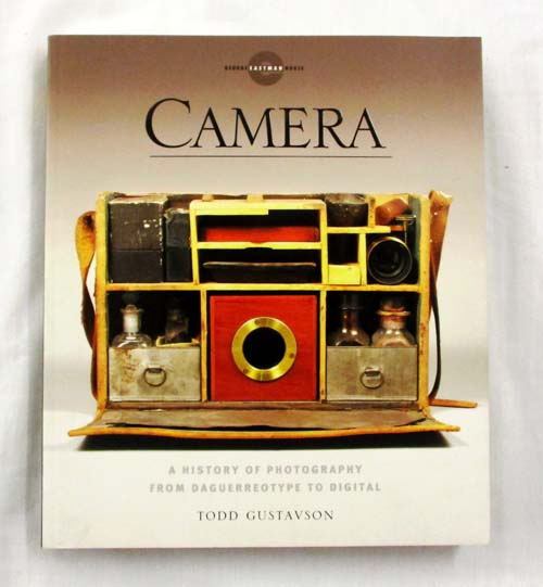 Image for Camera A History of Photography from Daguerreotype to Digital
