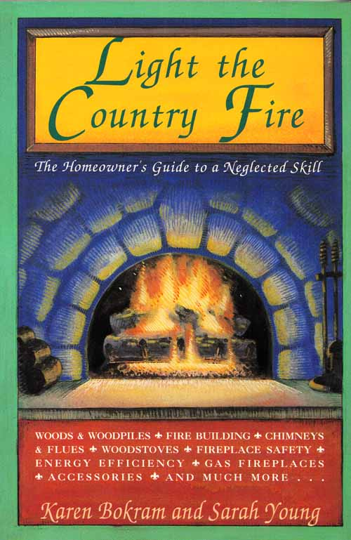 Image for Light the Country Fire.  The Homeowner's Guide to a Neglected Skill