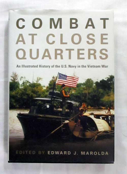 Image for Combat at Close Quarters An Illustrated History of the U.S. Navy in the Vietnam War