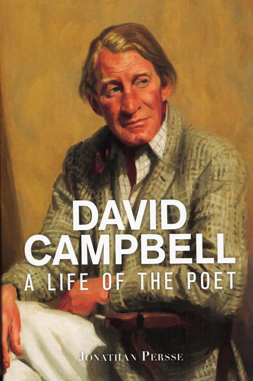 Image for David Campbell: A life of the poet