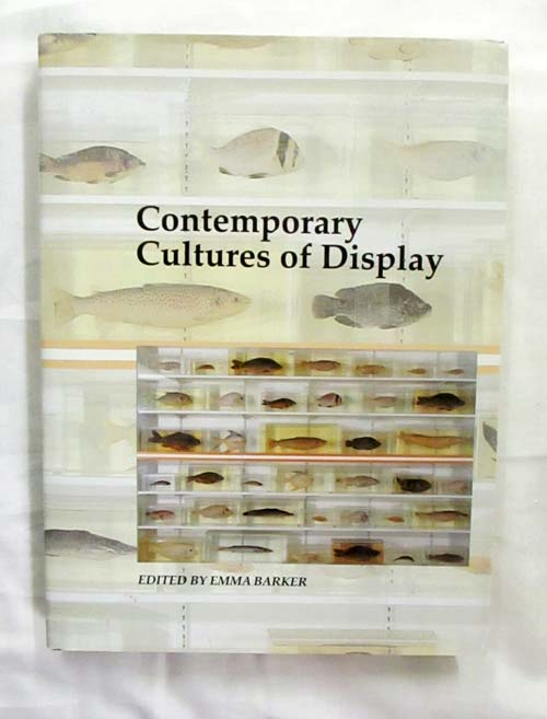 Image for Contemporary Cultures of Display (Art and It's Histories)
