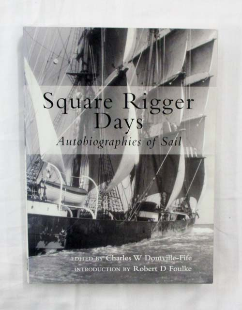 Image for Square Rigger Days Autobiographies of Sail