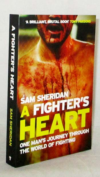 Image for A Fighter's Heart. One Man's Journey Through the World of Fighting