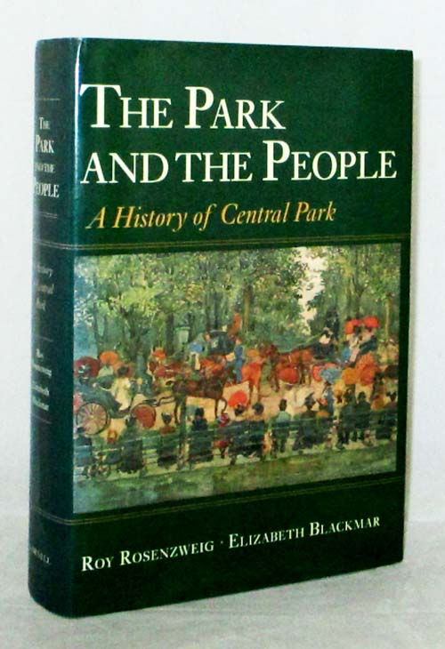 Image for The Park and the People.  A History of Central Park