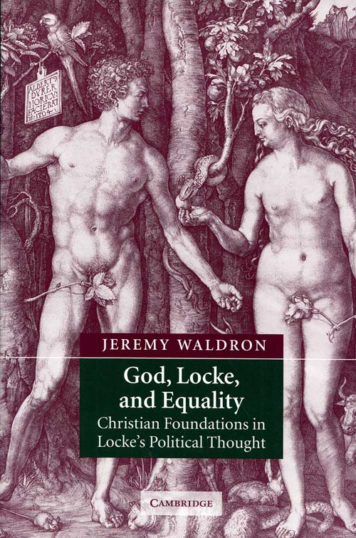 Image for God, Locke, and Equality Christian Foundations of John Locke's Political Thought