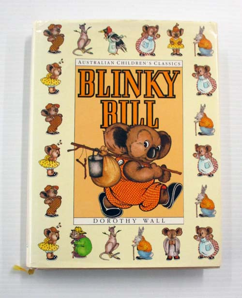 Image for The Complete Adventures of Blinky Bill : Blinky Bill, Blinky Bill Grows Up, Blinky Bill and Nutsy