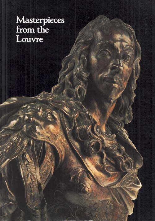 Image for Masterpieces from the Louvre, French Bronzes and Paintings from the Renaissance to Rodin