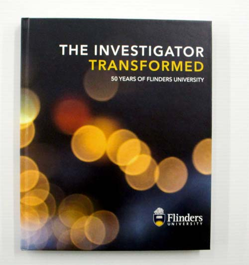Image for The Investigator Transformed 50 Years of Flinders University