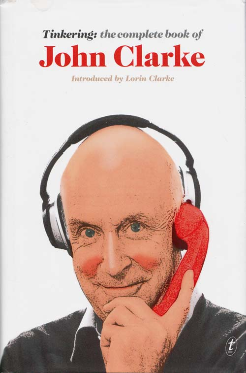 Image for Tinkering The Complete Book of John Clarke