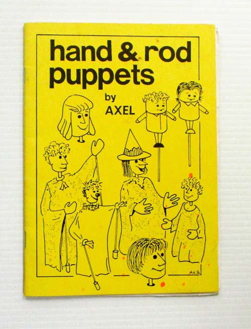 Image for Hand & Rod Puppets  by Axel (Signed by Author)