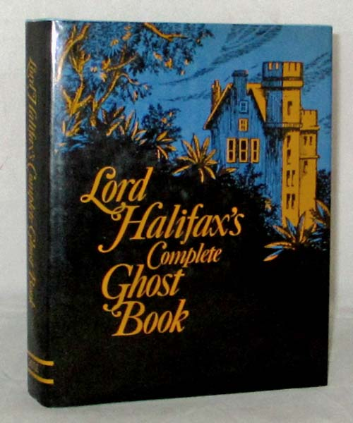 Image for Lord Halifax's Complete Ghost Book