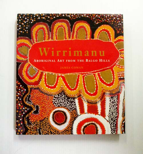 Image for Wirrimanu Aboriginal Art from the Balgo Hills