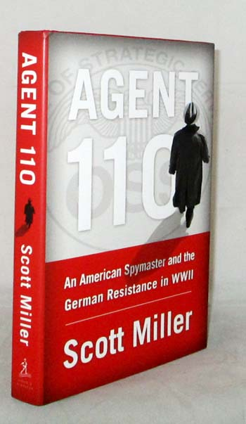 Image for Agent 110: An American Spymaster and the German Resistance in WWII