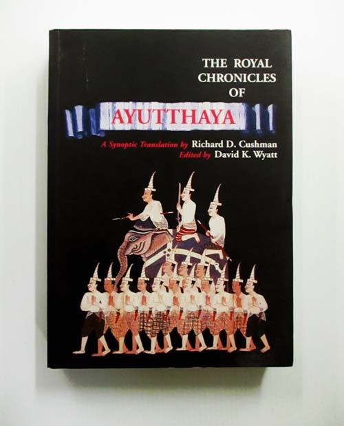Image for The Royal Chronicles of Ayutthaya A Synoptic Translation by Richard D. Cushman