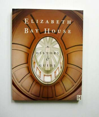 Image for Elizabeth Bay House: A History & Guide