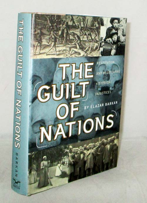 Image for The Guilt of Nations.  Restitution and Negotiating Historical Injustices
