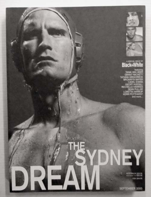 Image for The Sydney Dream (A special edition of Black+White)