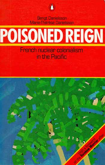 Image for Poisoned Reign : French Nuclear Colonialism in the Pacific