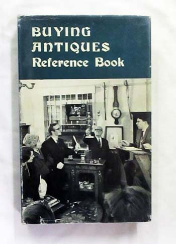 Image for The Buying Antiques Reference Book