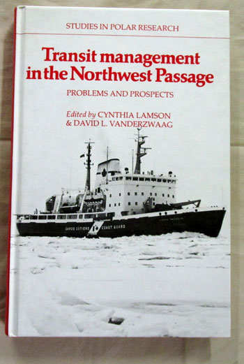 Image for Transit management in the Northwest Passage: Problems and Prospects