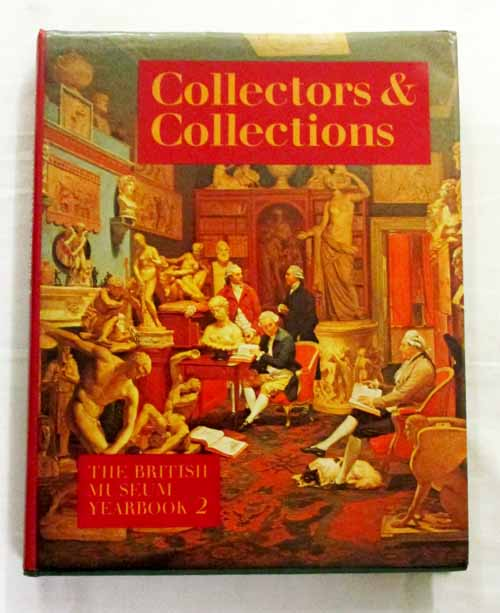 Image for The British Museum Yearbook 2: Collectors & Collections