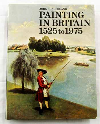 Image for Painting in Britain 1525 to 1975