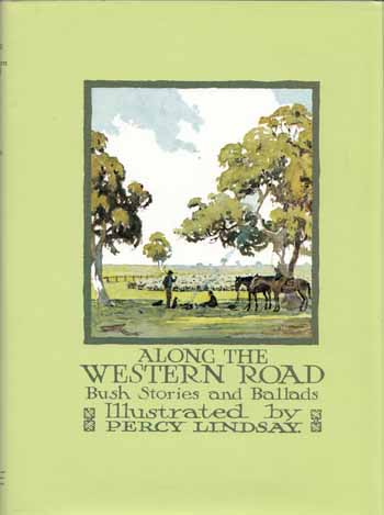 Image for Along the Western Road:  Bush stories and Ballads
