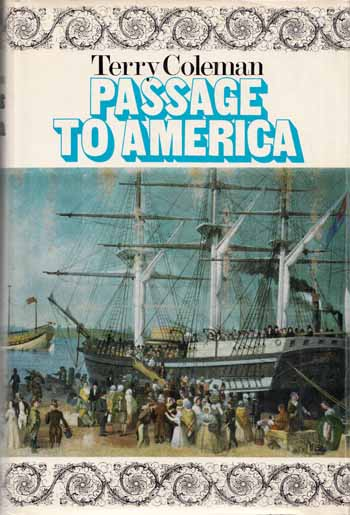 Image for Passage to America. A History of Emigrants from Great Britain and Ireland to America in the Mid-nineteenth Century.