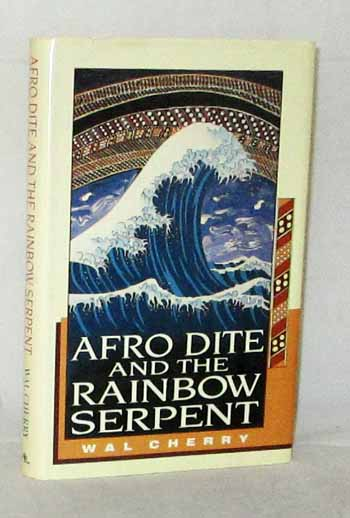 Image for Afro Dite and the Rainbow Serpent