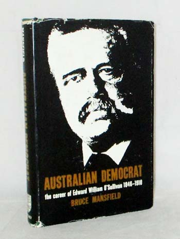 Image for Australian Democrat The Career of Edward William O'Sullivan 1846-1910
