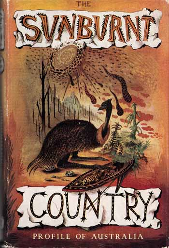 Image for The Sunburnt Country: Profile of Australia