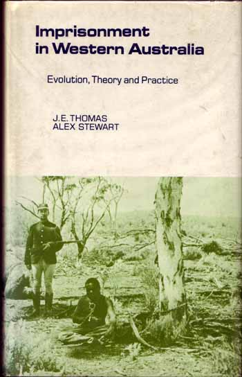 Image for Imprisonment in Western Australia: evolution, theory and practice