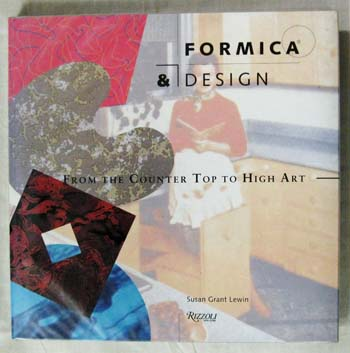 Image for Formica & Design: From the Counter Top to High Art