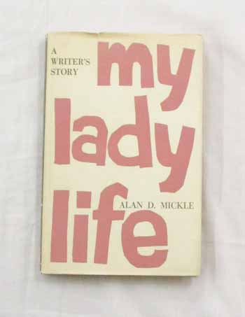 Image for My Lady Life A Writer's Story