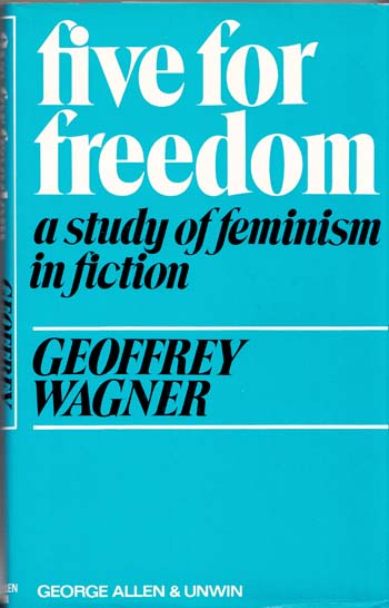 Image for Five for Freedom A Study of Feminism in Fiction