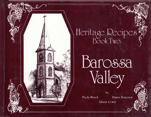 Image for Heritage Recipes Book Two: Barossa Valley