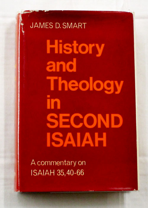 Image for History and Theology in Second Isaiah. A Commentary on Isaiah 35, 40-66