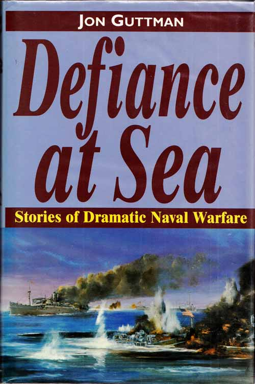 Image for Defiance at Sea: Stories of Dramatic Naval Warfare